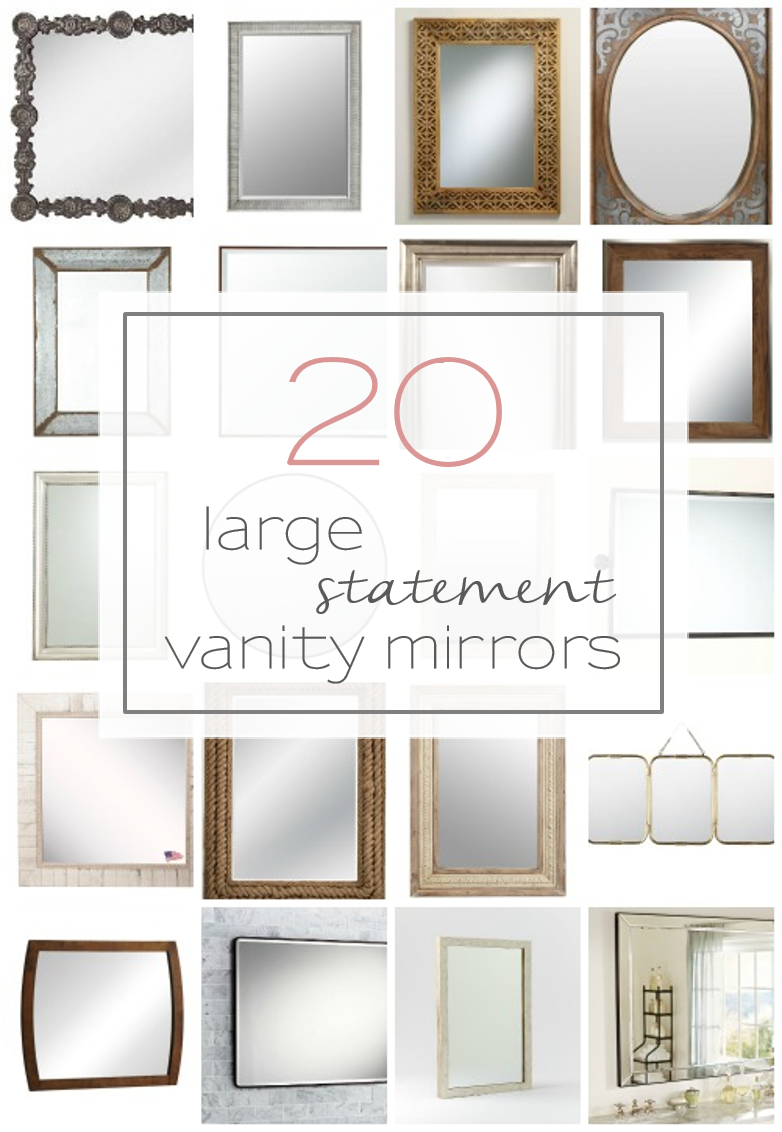 Vanity Mirrors For Bathroom 20 big, beautiful, and unique vanity mirrors for your bathroom.  www.tableandhearth